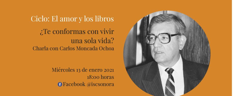 """Impartirá Carlos Moncada ciclo de charlas """"El amor y los libros"""""""
